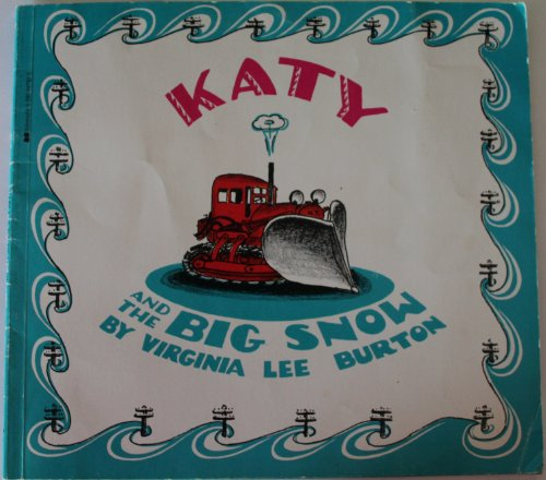9780590047920: Katy and the big snow;: Story and pictures