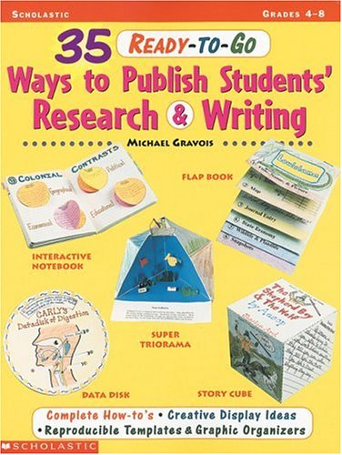 9780590050142: 35 Ready-To-Go Ways to Publish Students' Research and Writing (Grades 4-8)