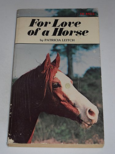 9780590053693: For Love of a Horse