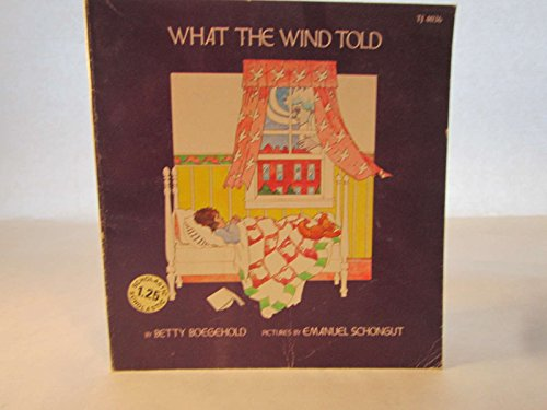 9780590054065: What the Wind Told