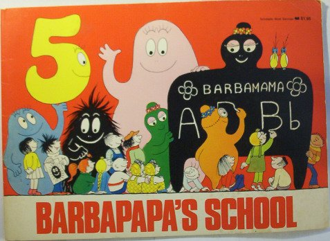 9780590054454: Barbapapa's School