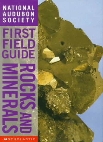 9780590054638: Rocks and Minerals (National Audubon Society First Field Guides)