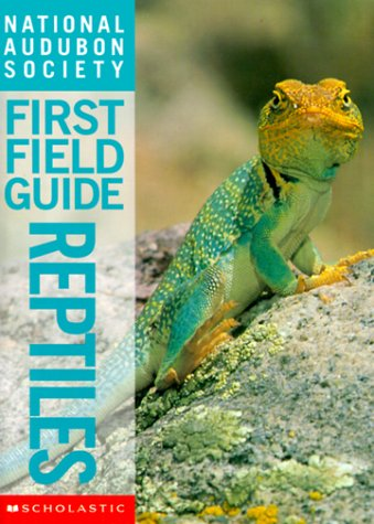 9780590054874: Reptiles (National Audubon Society First Field Guide)