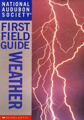 National Audubon Society First Field Guide Weather
