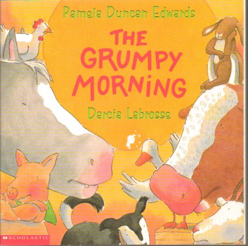 9780590057226: The Grumpy Morning