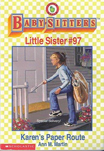 Karen's Paper Route: BabySitters Little Sister Series #97: Martin, Ann M.