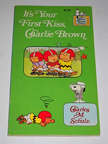 9780590057240: It's Your First Kiss, Charlie Brown