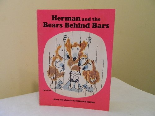Herman and the Bears Behind Bars: Myers, Bernice