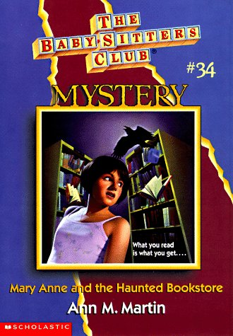 Mary Anne And The Haunted Bookstore (The Baby-Sitters Club Mystery) (0590059742) by Ann M. Martin