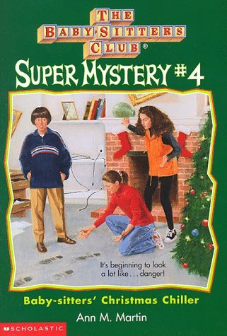 9780590059770: Baby-Sitters' Christmas Chiller (Baby-Sitters Club Super Mystery)