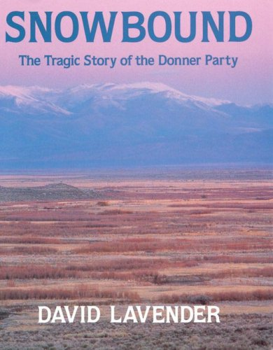 9780590059824: Snowbound: The Tragic Story Of The Donner Party