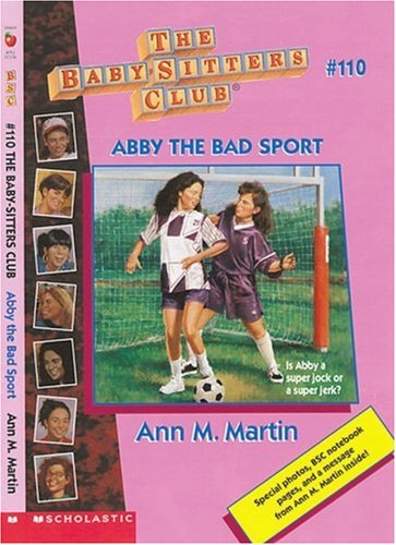 9780590059886: Abby the Bad Sport (Baby-Sitters Club)