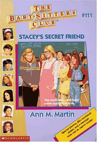 9780590059893: Stacey's Secret Friend (Baby-Sitters Club (Quality))