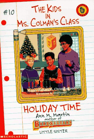 9780590060035: Holiday Time (Kids in Ms. Colman's Class)