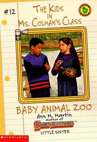 9780590060097: Baby Animal Zoo (Kids in Ms Colman's Class)