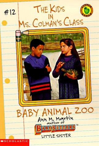 9780590060097: Baby Animal Zoo (Kids in Ms Colman's Class)