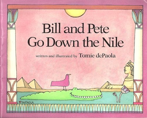 9780590060219: Bill and Pete Go Down the Nile