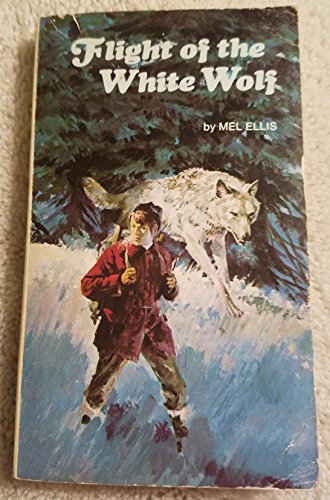 9780590061223: Flight of the White Wolf