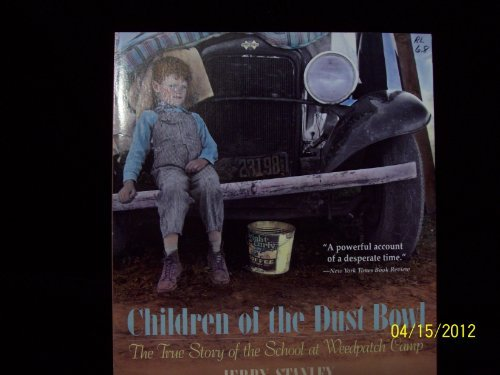 9780590062053: Children of the Dust Bowl : The True Story of the School at Weedpatch Camp