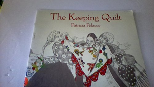 9780590062138: The Keeping Quilt