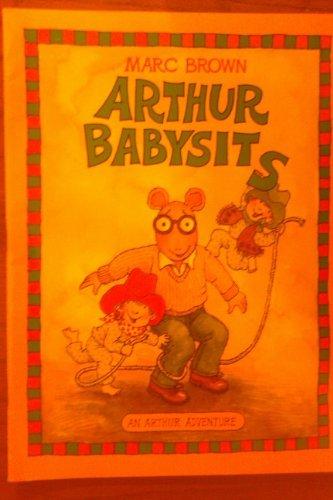 9780590062640: Arthur Babysits (Marc Brown's Arthur adventures)