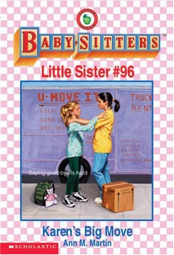 Karen's Big Move (The Baby-Sitters Club Little Sister): Martin, Ann M.