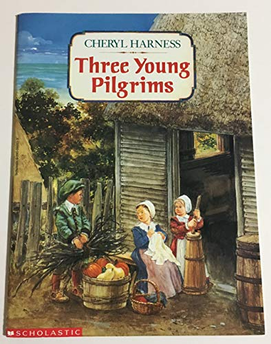 9780590066037: Three Young Pilgrims