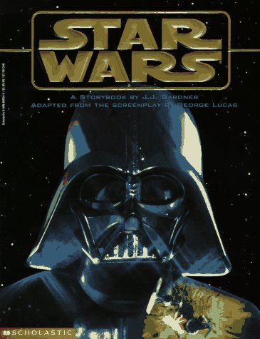 Star Wars (Star Wars Series) (0590066544) by J. J. Gardner