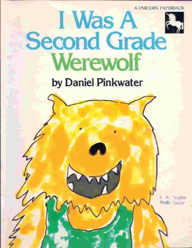 9780590067621: I Was a Second Grade Werewolf