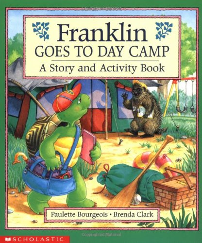 9780590068284: Franklin Goes to Day Camp: A Story and Activity Book (Franklin (Scholastic Paperback))