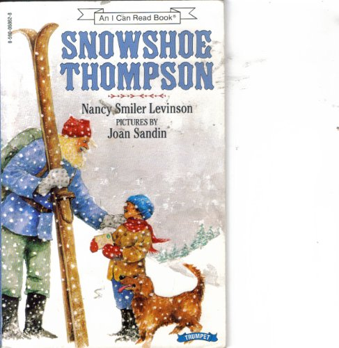 9780590068628: Snowshoe Thompson (An I Can Read Book)