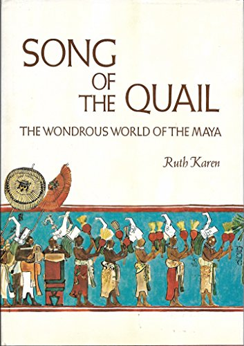 9780590071499: Song of the Quail: The Wondrous World of the Maya