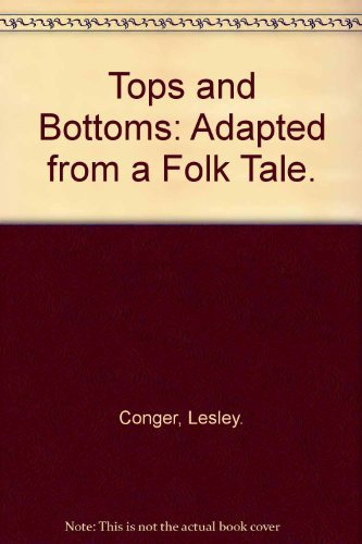 9780590071765: Tops and Bottoms: Adapted from a Folk Tale.
