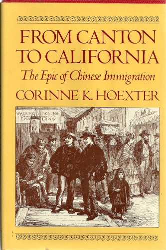 9780590073448: From Canton to California: The Epic of Chinese Immigration