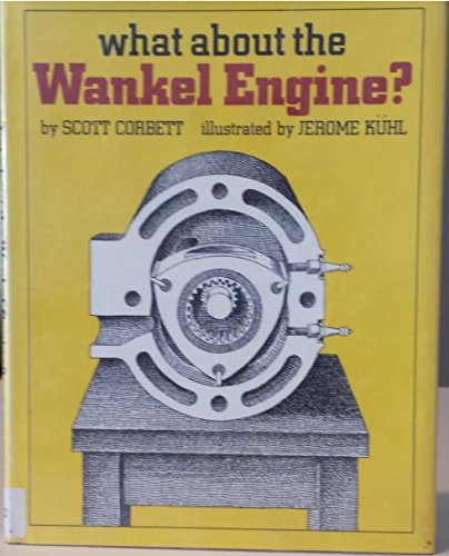 What About the Wankel Engine? (9780590073691) by Scott Corbett