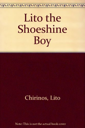 9780590073820: Lito the Shoeshine Boy