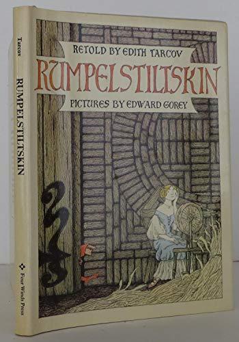 Rumpelstiltskin, A Tale Told Long Ago by the Brothers Grimm: Tarcov, Edith; Gorey, Edward