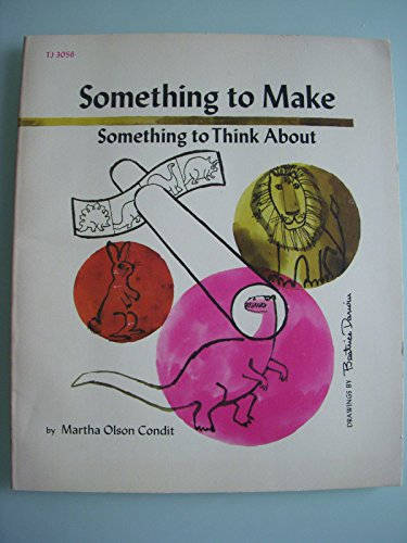 9780590074421: Something to Make, Something to Think About