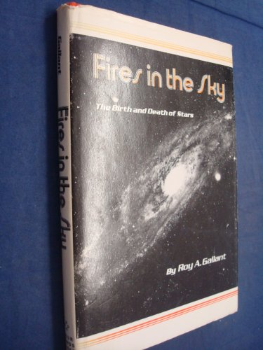 9780590074759: Fires in the Sky: Birth and Death of Stars