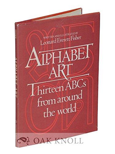 9780590075206: Alphabet art: Thirteen ABCs from around the world