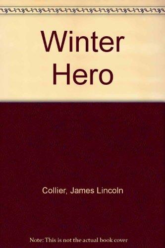 9780590075299: Winter Hero