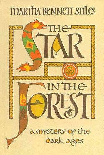 THE STAR IN THE FOREST: A MYSTERY OF THE DARK AGES. (AUTOGRAPHED)