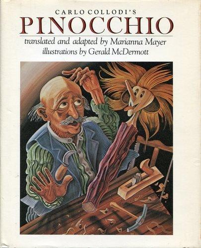Carlo Collodi's the Adventures of Pinocchio: Mayer, Marianna;Collodi, Carlo