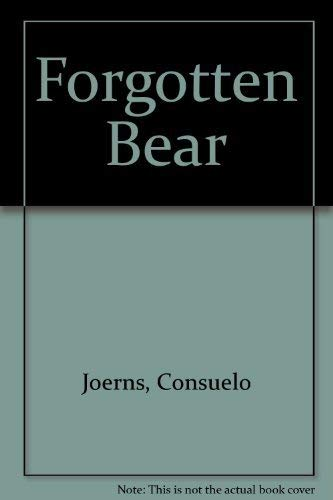 Forgotten Bear: Consuelo Joerns