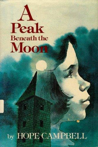 9780590075657: The Peak Beneath the Moon