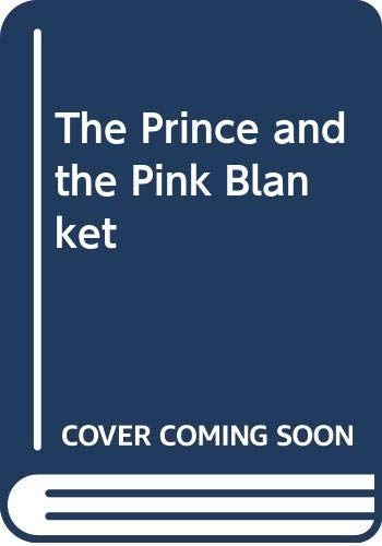 The Prince and the Pink Blanket: Brenner, Barbar