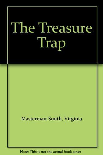 The Treasure Trap: Masterman-Smith, Virginia, Masterson-Smith, J.