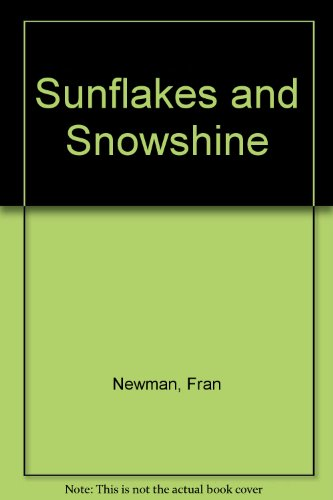 9780590076227: Sunflakes and Snowshine