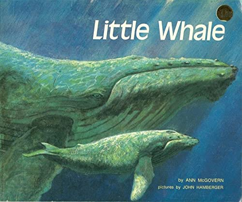 Little Whale: John Hamberger; Ann