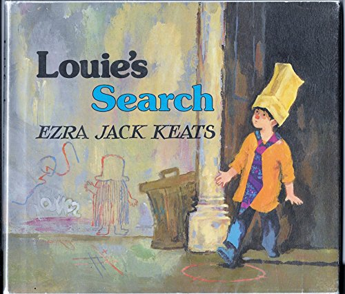 Louie's Search: Keats, Ezra Jack